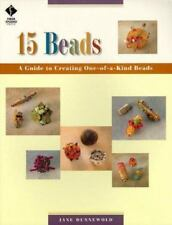 15 Beads : Creating One-of-a-Kind Beads by Jane Dunnewold, Crafts, Jewelry