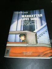 Cornell Woolrich, Manhattan Love Song, Interno Giallo - 1^ ed. 1989