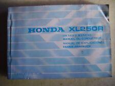 MANUEL UTILISATEUR PROPRIETAIRE HONDA XL250R XL250R XLR 250 XLR 250 XL250R