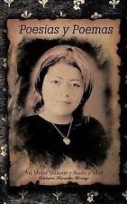 Poesias Y Poemas : Ati Mujer Valiente Y Acero Y Miel by Edelmira Maravillas...