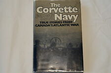 WW2 Canadian The Corvette Navy True Stories  Reference Book