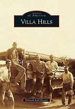 Villa Hills (Images of America Series)