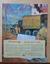 1945 magazine ad for Lee Tires - US army truck, Trustworthy at home abroad, WW2