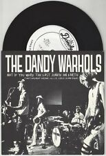 """The Dandy Warhols """"Not If You Were The Last Junkie on Earth"""" Tour 7"""" Limited"""