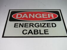 "Generic Danger Energized Cable 16X10"" Sign ! WOW !"