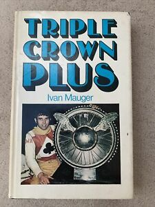 Triple Crown Plus Ivan Mauger Hardback Book