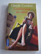 ROMANS . CONFDENCES AU SALON PAR C. COUDERC . 180 PAGES . TRES BON ETAT .