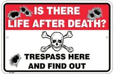 """Life After Death Trespass Here 8"""" x 12"""" Metal Sign Funny Embossed Plaque Decor"""