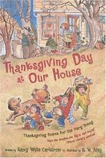 Thanksgiving Day at Our House: Thanksgiving Poems for the Very Young by Nancy Wh