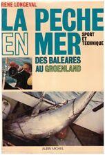LONGEVAL René - LA PECHE EN MER - 1973