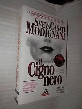 IL CIGNO NERO Sveva Casati Modignani Mondadori I miti 18 1995 romanzo libro di
