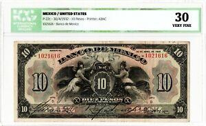 Mexico 10 Pesos Banco de Mexico Ancho, 30-4-1932, Series D. Graded ICG VF30