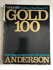 Gold 100 Anderson Chord Organ C / G arrangements by Carl Anderson D289 Music Bk