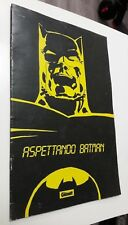 ASPETTANDO BATMAN promo Glenat Italia 1987 NOTE TECNICHE Fumetto senza dialoghi