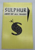 Vintage 1960s Booklet Sulphur Jack of All Trades Freeport Sulphur Co