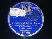 OPERA 78 rpm RECORD Regal HIPÓLITO LÁZARO Tenor EL HUESPED DEL SEVILLANO / EL...