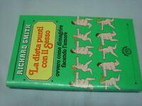 (Richard Smith) La dieta a punti con il sesso 1979 Milano libri 1 ed.