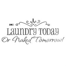 Laundry today DIY Art Wall Decal Decor Room Sticker Vinyl Home Mural Paper