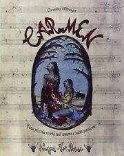 Carmen - de George Bizet - Illustrations de Carollina Fabinger