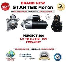 FOR PEUGEOT 806 1.9 TD 2.0 HDi 16V 1995-2002 NEW STARTER MOTOR 1.8kW 11 Teeth