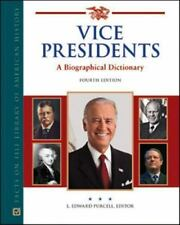 Vice Presidents: A Biographical Dictionary (Facts on File Library of A-ExLibrary