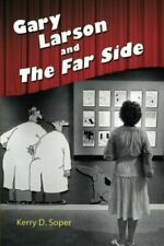 Great Comics Artists Gary Larson and The Far Side by Kerry D. Soper