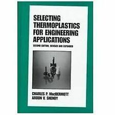 Selecting Thermoplastics for Engineering Applications, Second Edition, (Plastics