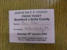 18/01/2003 Ticket: Brentford v Notts County [Press] . Bobfrankandelvis the selle