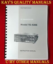 High Quality Kenwood TS-430S Instruction Manual *ON 32 LB PAPER*w/Heavy Covers!!