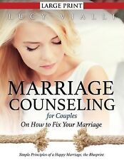 Marriage Counseling for Couples : On How to Fix Your Marriage (Large Print)_...