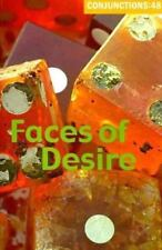 Conjunctions 48: Faces of Desire (No. 48) by Mei-mei Berssenbrugge, Mary Capone