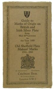 CRICHTON BROS LONDON REF GUIDE TO SILVER & S/P MAKER'S MARKS 1550-1950 PAPER VOL