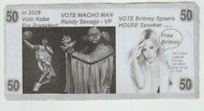 Vote Kobe President Macho man VP & Britney spears House speaker Novelty Bill ...