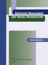 Knowledge Management and Virtual Organizations by Malhotra, Yogesh