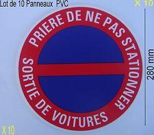 Lot 10 Panneaux Signalisation Interdiction,NE PAS STATIONNER,SORTIE,,diam 280 mm