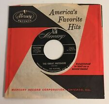 The Platters / The Great Pretender / 1955 Mercury 45 / ST VG+