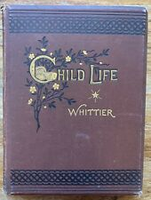 Child Life: A Collection Of Poems (John G Whittier - 1874)