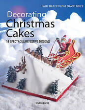 NEW Decorating Christmas Cakes by Paul Bradford