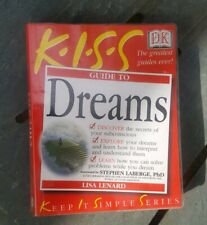 K.I.S.S Guide To Dreams
