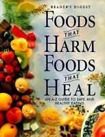 Book - Health - Foods That Harm, Foods That Heal: An A-Z Guide to Healthy Eating