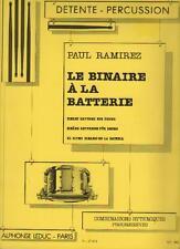 Le Binaire à la Batterie - Binary Rhythms for Drums - Bateria - Paul Ramirez