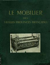 Livre le mobilier des vieilles provinces françaises book
