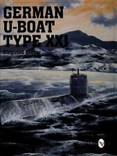German U-Boat Type XXI: (Schiffer Military/Aviation History), General, Naval, Hi