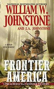 Frontier America by William W. Johnstone (Paperback, 2019)