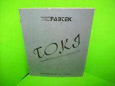 Fabtek TOKI Original Vintage Video Arcade Game Owners Service Instruction Manual