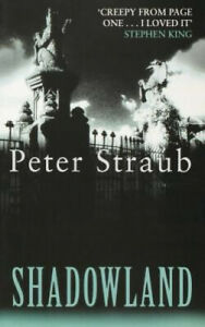 Shadowland (Voyager Classics) (Voyager Classics) by Peter Straub