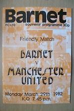 Friendly Match Souvenir Programme 1982- BARNET v MANCHESTER UNITED, 29 March