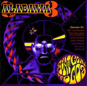 Alabama 3 – Ain't Goin' To Goa (Dillinja Remix) 7-Track CD Single