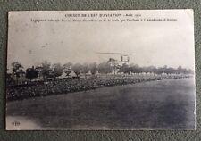 CPA. LEGAGNEUX volé très bas. Aérodrome d'Amiens. Circuit de L'Est Août 1910.