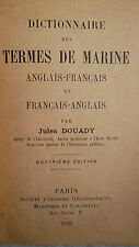 MARINE   DICTIONNAIRE DES TERMES DE MARINE. Anglais - français et 1939